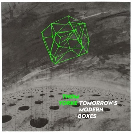 Thom Yorke Tomorrows Modern Boxes album review