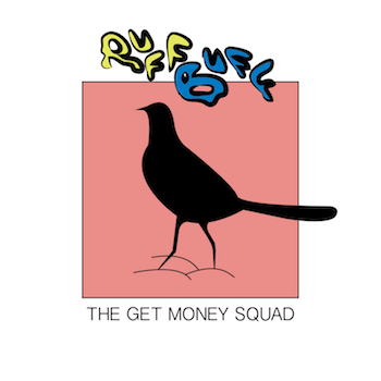 ruff buff get money squad